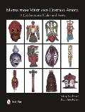Masks from West and Central Africa: A Celebration of Color and Form