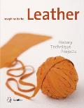 Leather History Technique Projects