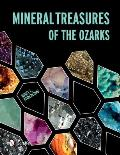 Mineral Treasures of the Ozarks