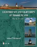 Lighthouses and Lightships of Rhode Island: Past & Present