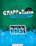 Powerful Words: Tackling Tough Questions about God, Others, and Me (Grapple JR. High 12 Lessons)