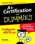 A+ Certification for Dummies with CDROM