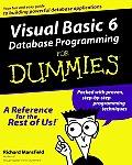 Visual Basic 6 Database Programming for Dummies