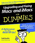 Upgrading & Fixing Macs. & Imacstm for Dummies. with Other (For Dummies)