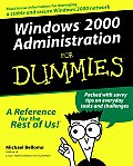 Windows(r) 2000 Administration for Dummies(r) (For Dummies)