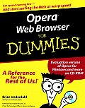 Opera. Web Browser for Dummies. with CDROM (For Dummies)