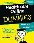 Healthcare Online for Dummies (For Dummies)