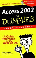 Access 2002 for Dummies Quick Reference (For Dummies: Quick Reference)