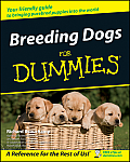 Breeding Dogs for Dummies. (For Dummies)