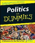 Politics for Dummies 2ND Edition