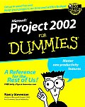 Microsoft. Project 2002 for Dummies.