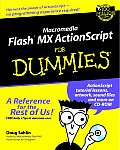 Macromedia Flash MX ActionScript for Dummies with CDROM (For Dummies)