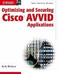 Optimizing & Securing Cisco Avvid Applications