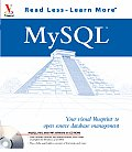 Mysqltm: Your Visual Blueprinttm to Open Source Database Management with CDROM (Visual Read Less, Learn More)
