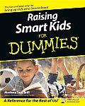 Raising Smart Kids for Dummies (For Dummies)