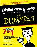 Digital Photography: All-In-One Desk Reference for Dummies (For Dummies)