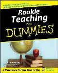 Rookie Teaching for Dummies (For Dummies)