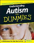 Understanding Autism for Dummies .