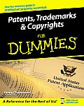 Patents, Copyrights &amp; Trademarks for Dummies (For Dummies) Cover