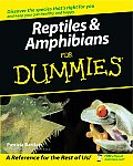 Reptiles & Amphibians for Dummies (For Dummies)
