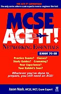 MCSE Networking Essentials Ace It!: Exam 70-58