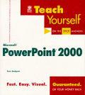 Teach yourself Microsoft PowerPoint 2000