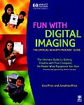 Fun with Digital Imaging: The Official Hewlett-Packard Guide