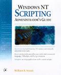 Microsoft Windows NT Scripting Administrator's Guide