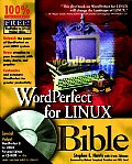 WordPerfect for Linux Bible with CDROM
