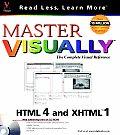 Master Visuallytm HTML 4 and Xhtmltm 1 with CDROM