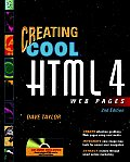 Creating Cool HTML 4 Web Pages with CDROM