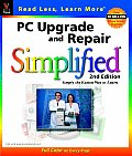 PC Upgrade & Repair Simplified. (IDG's 3-D Visual Series)