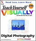 Teach Yourself Visually Digital Photography (Teach Yourself Visually)