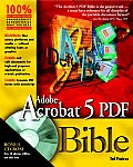 Adobe. Acrobat. 5 PDF Bible with CDROM