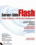 Server-Side Flash: Scripts, Databases, and Dynamic Development with CDROM
