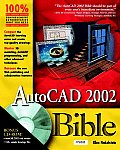 AutoCAD. 2002 Bible with CDROM