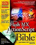 Macromedia Flash MX ActionScript Bible with CDROM (Bible)