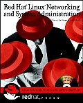 Red Hat Linux Networking & System Administration
