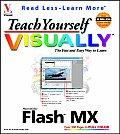 Teach Yourself Visually Flash MX
