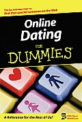 Online Dating for Dummies. (For Dummies)