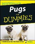 Pugs for Dummies(r) (For Dummies)
