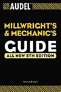 Audel Millwrights & Mechanics Guide 5TH Edition