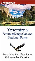 Frommers Yosemite Sequoia Kings 4TH Edition
