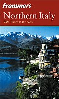 Frommers Northern Italy 2nd Edition