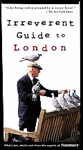 Frommers Irreverent Guide To London 5th Edition