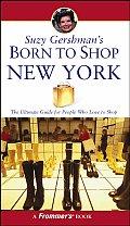 Suzy Gershmans Born To Shop New York