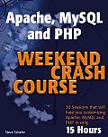 Apache, MySQL, and PHP Weekend Crash Course Cover