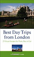 Frommers Best Day Trips From London 1st Edition