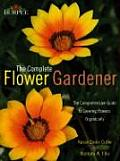 Burpee the Complete Flower Gardener The Comprehensive Guide to Growing Flowers Organically