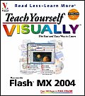 Teach Yourself Visually Flash MX 2004